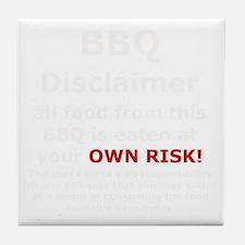 BBQ apron disclaimer white cp Tile Coaster