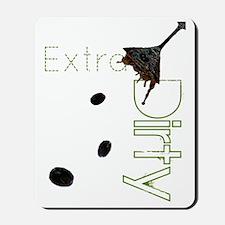 extra dirty copy Mousepad