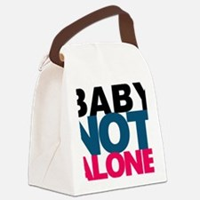 Baby Youre Not Alone Canvas Lunch Bag