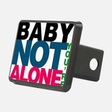 Baby Youre Not Alone Hitch Cover