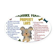 D Yorkshire Terrier Property Laws  Oval Car Magnet