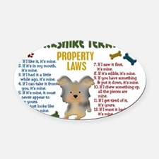 D Yorkshire Terrier Property Laws  Oval Car Magnet