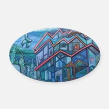 House that Chirp Built Oval Car Magnet