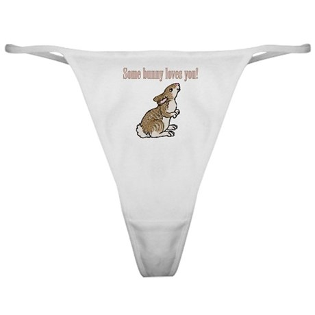 Some Bunny Loves You Classic Thong