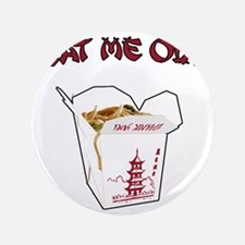 "eat_me_out1 3.5"" Button"