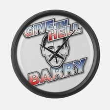Give Em Hell Barry Large Wall Clock