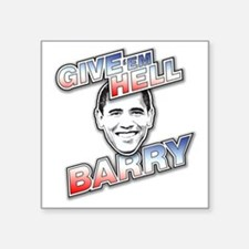 "Give Em Hell Barry Square Sticker 3"" x 3"""