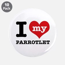 """I love my Parrotlet 3.5"""" Button (10 pack)"""