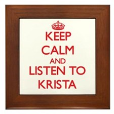 Keep Calm and listen to Krista Framed Tile