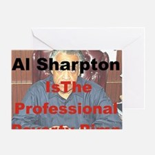 POVERTY DOES PAY AL SHARPTON THE PRO Greeting Card