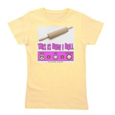 thisishowiroll_3 copy Girl's Tee