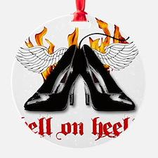 hell on heels Ornament