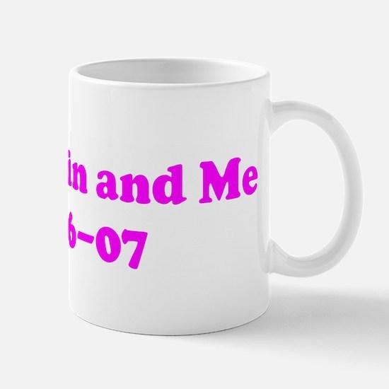 Mom, Kevin and Me 05-06-07  Mug