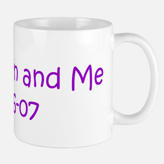 Mom,Kevin and Me 05-06-07 Mug
