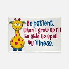 be Patient Rectangle Magnet