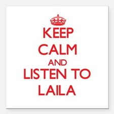 """Keep Calm and listen to Laila Square Car Magnet 3"""""""
