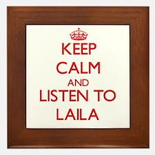 Keep Calm and listen to Laila Framed Tile