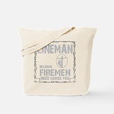 lineman because 1 Tote Bag