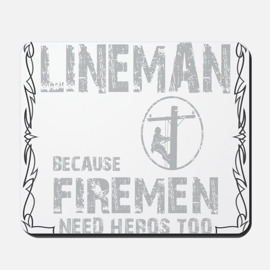 lineman because 1 Mousepad
