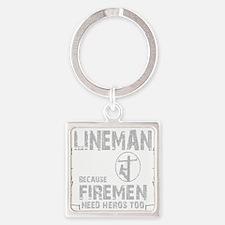 lineman because 1 Square Keychain