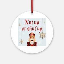 Nut up dark Round Ornament