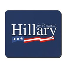 Hillary for President Poster Mousepad