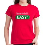 Where the Hell is Easy St. Women's Red T-Shirt