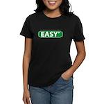 Where the Hell is Easy St. Women's Dark T-Shirt