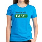 Where the Hell is Easy St. Women's Blue T-Shirt
