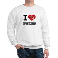I love my harlem shake husband Sweatshirt