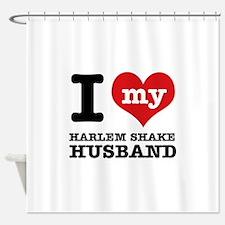 I love my harlem shake husband Shower Curtain