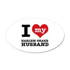 I love my harlem shake husband Oval Car Magnet
