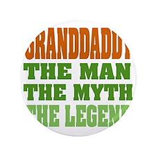 "Granddaddy The Legend 3.5"" Button"