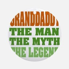 Granddaddy The Legend Round Ornament