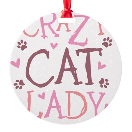 Crazy-Cat-Lady-updated-2011 Round Ornament