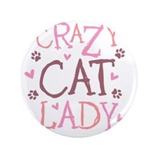 """Crazy-Cat-Lady-updated-2011 3.5"""" Button"""