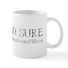 dont_be_sure Mug