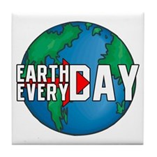 Earth Day Every Day Tile Coaster