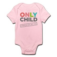Only Child: Expiration Date [Your Date Here] Baby