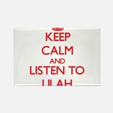 Keep Calm and listen to Lilah Magnets