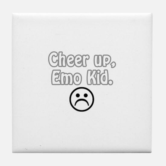 Cheer up, emo kid  Tile Coaster