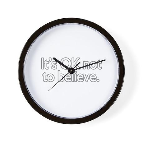 It's OK not to believe Wall Clock