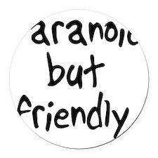 paranoidbutfriendly Round Car Magnet
