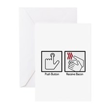 Push Button, Recieve Bacon  Greeting Cards (Packag