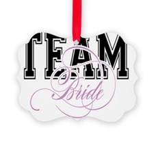 Team Bride Ornament