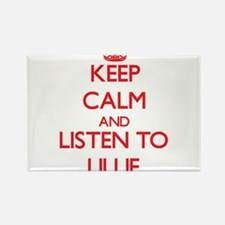 Keep Calm and listen to Lillie Magnets