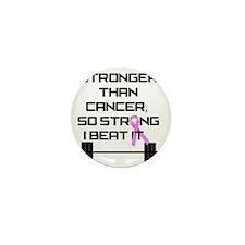 stronger-than-cancerBB Mini Button