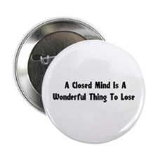 "Closed Minds 2.25"" Button (100 pack)"