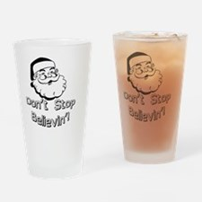 Dont Stop Drinking Glass