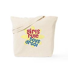girls rule boys drool.gif Tote Bag
